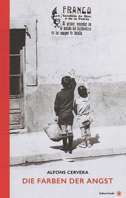 Die Farben der Angst von Cervera,  Alfons, Hackl,  Erich