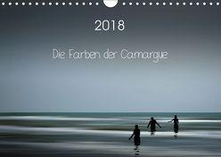 Die Farben der Camargue (Wandkalender 2018 DIN A4 quer) von Rosemann,  Sigrid