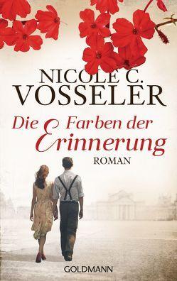 Die Farben der Erinnerung von Vosseler,  Nicole C.