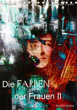 Die FARBEN der Frauen II (Tischkalender 2019 DIN A5 hoch) von & Medienkunst Kerstin Hesse,  Foto-