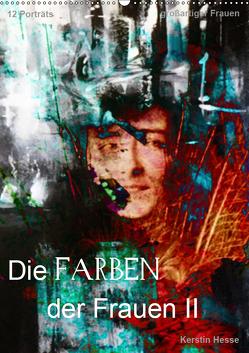 Die FARBEN der Frauen II (Wandkalender 2019 DIN A2 hoch) von & Medienkunst Kerstin Hesse,  Foto-