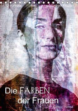 Die FARBEN der Frauen (Tischkalender 2018 DIN A5 hoch) von Hesse,  Kerstin