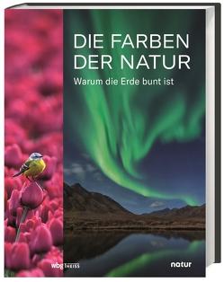 Die Farben der Natur von Stegemann,  Andrea