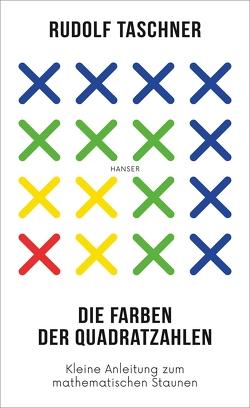 Die Farben der Quadratzahlen von Taschner,  Rudolf