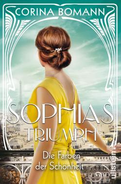 Die Farben der Schönheit – Sophias Triumph von Bomann,  Corina