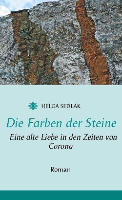Die Farben der Steine von Sedlak,  Helga
