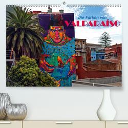Die Farben von Valparaíso (Premium, hochwertiger DIN A2 Wandkalender 2021, Kunstdruck in Hochglanz) von Zillich,  Bernd