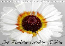 Die Farben weißer Blüten (Tischkalender 2019 DIN A5 quer) von Knodt,  Birgit