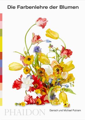 Die Farbenlehre der Blumen von Putnam,  Darroch, Putnam,  Michael