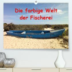 Die farbige Welt der Fischer (Premium, hochwertiger DIN A2 Wandkalender 2020, Kunstdruck in Hochglanz) von 2019 by Atlantismedia,  (c)