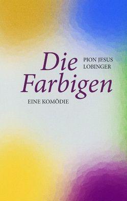 Die Farbigen von Lobinger,  Pion Jesus