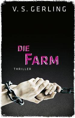 Die Farm von Gerling,  V. S.