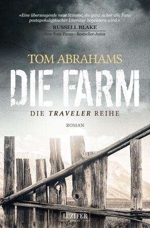 Die Farm von Abrahams,  Tom, Schiffmann,  Andreas
