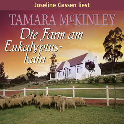 Die Farm am Eukalyptushain von Gassen,  Joseline, McKinley,  Tamara