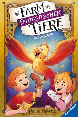 Die Farm der fantastischen Tiere, Band 3: Total verflogen! von Krüger,  Simone, Peinkofer,  Michael