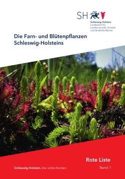 Die Farn- und Blütenpflanzen Schleswig-Holsteins – Rote Liste von Jansen,  Werner, Landesamt für Natur und Umwelt des Landes Schleswig-Holstein