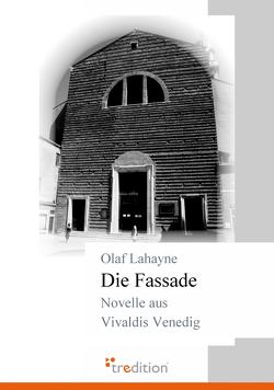 Die Fassade von Lahayne,  Olaf