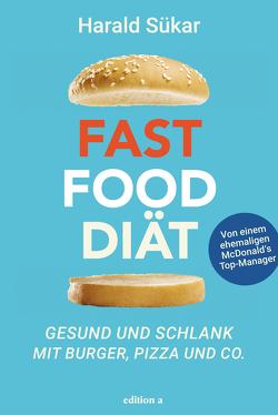 Fast Food Diät von Sükar,  Harald