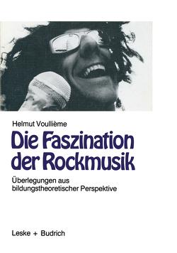 Die Faszination der Rockmusik von Voullième,  Helmut