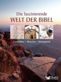 Die faszinierende Welt der Bibel von Dieckmann,  Detlef, Kollmann,  Bernd