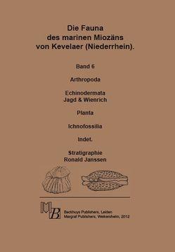 Die Fauna des marinen Miozäns von Kevelaer (Niederrhein) von Jagd,  John, Janssen,  Ronald, Wienrich,  Günter