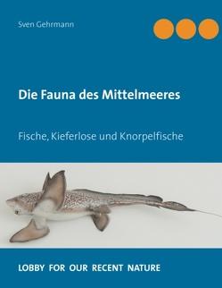 Die Fauna des Mittelmeeres von Gehrmann,  Sven