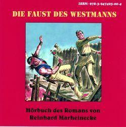 Die Faust des Westmanns von Marheinecke,  Reinhard
