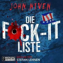 Die F*ck-it-Liste von Glietsch,  Stefan, Kühner,  Anna-Lena, Lehnen,  Stefan, Niven,  John