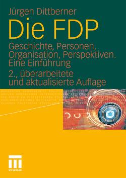 Die FDP von Dittberner,  Jürgen