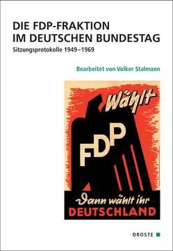 Die FDP-Fraktion im Deutschen Bundestag von Stalmann,  Volker