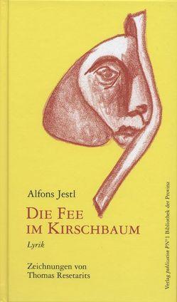 Die Fee im Kirschbaum von Jestl,  Alfons, Resetarits,  Thomas