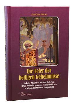 Die Feier der heiligen Geheimnisse von Melzer,  Gottfried
