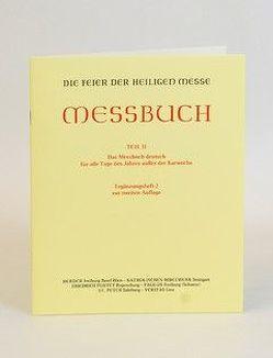 Die Feier der Heiligen Messe – Messbuch von Ständige Kommission zur Herausgabe liturgischer Bücher