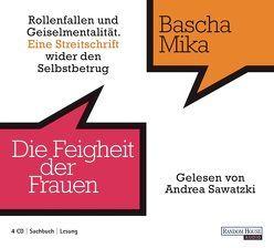 Die Feigheit der Frauen von Mika,  Bascha, Sawatzki,  Andrea
