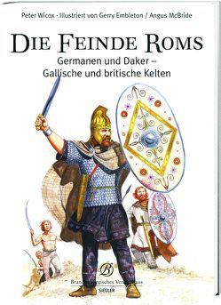 Die Feinde Roms von Wilcox,  Peter