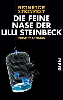 Die feine Nase der Lilli Steinbeck von Steinfest,  Heinrich