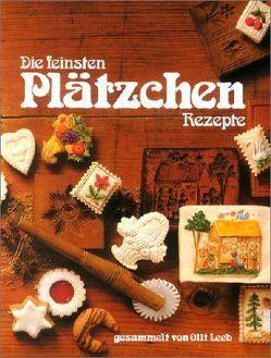 Die feinsten Plätzchen Rezepte von Carnap von,  Kerrin, Leeb,  Olli, Teubner,  Christian
