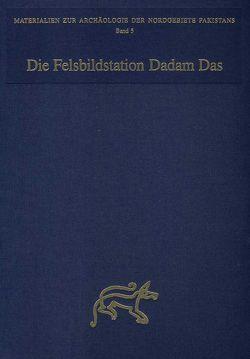 Die Felsbildstation Dadam Das von Bemmann,  Martin, Hauptmann,  Harald