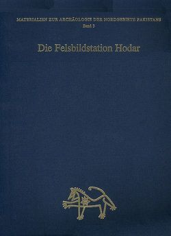 Die Felsbildstation Hodar von Bandini-König,  Ditte, Fussmann,  Gérard, Hauptmann,  Harald, Hinüber,  Oskar von, Höllmann,  Thomas O., Schmelzer,  Rutz, Völk,  Hellmut