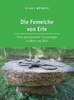 Die Femeiche von Erle von Werner,  Klaus