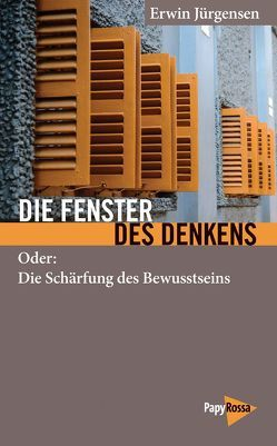 Die Fenster des Denkens von Jürgensen,  Erwin
