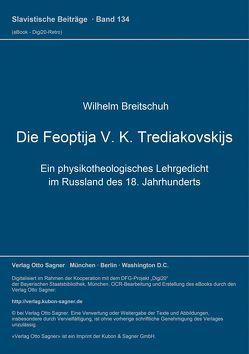 Die Feoptija V. K. Trediakovskijs von Breitschuh,  Wilhelm