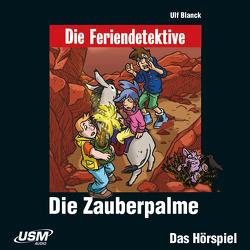 Die Feriendetektive: Die Zauberpalme (Audio-CD) von Blanck,  Ulf