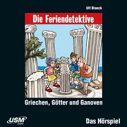 Die Feriendetektive: Griechen, Götter und Ganoven (Audio-CD) von Blanck,  Ulf