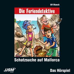 Die Feriendetektive: Schatzsuche auf Mallorca (Audio-CD) von Blanck,  Ulf