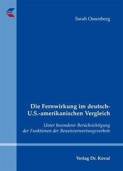 Die Fernwirkung im deutsch-U.S.-amerikanischen Vergleich von Ossenberg,  Sarah
