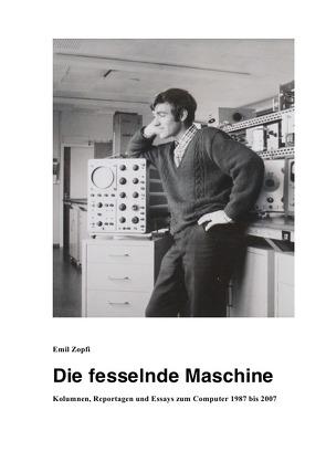 Die fesselnde Maschine von Zopfi,  Emil