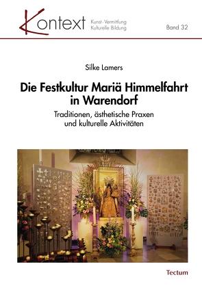 Die Festkultur Mariä Himmelfahrt in Warendorf von Lamers,  Silke