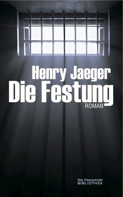 Die Festung von Jaeger,  Henry