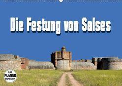 Die Festung von Salses (Wandkalender 2019 DIN A2 quer)